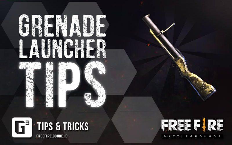 چگونه از Grenade Launcher ها در بازی فری فایر استفاده کنیم